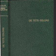 Libros antiguos: DE TOTS COLORS. FIGURA I PAISATGE. VÀRIA. MEMÒRIES D' UN NIHILISTA / NARCÍS OLLER. BCN : GUSTAU GILI. Lote 115351703
