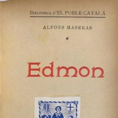 Libros antiguos: ALFONS MASERAS. EDMON. BARCELONA, 1908.. Lote 115521831