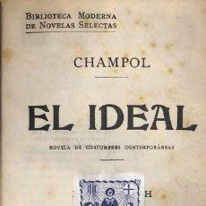 Libros antiguos: CHAMPOL. EL IDEAL. BARCELONA, C. 1930.. Lote 115524239