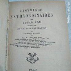 Libros antiguos: HISTOIRES EXTRAORDINAIRES. EDGAR ALLAN POE. 1893.. Lote 115531343