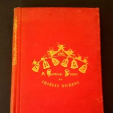 Libros antiguos: CHARLES DICKENS - 1886 - THE CHIMES: A GOBLIN STORY. Lote 116412019