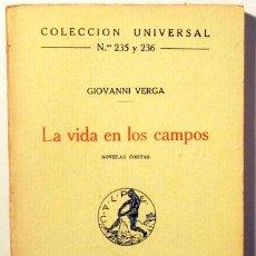 Libros antiguos: VERGA, GIOVANNI - LA VIDA EN LOS CAMPOS - MADRID 1920. Lote 117025972