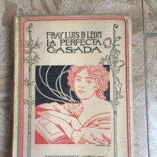 Libros antiguos: LA PERFECTA CASADA - FRAY LUIS DE LEÓN 1898, ED. MONTANER Y SIMÓN. Lote 117270504