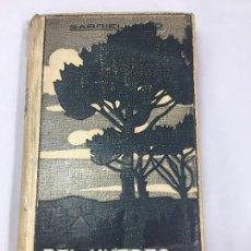 Libros antiguos: GABRIEL MIRÓ DEL HUERTO PROVINCIANO 1º EDICIÓN 1912 BUEN ESTADO E. DOMENECH EDITOR BARCELONA . Lote 117887583