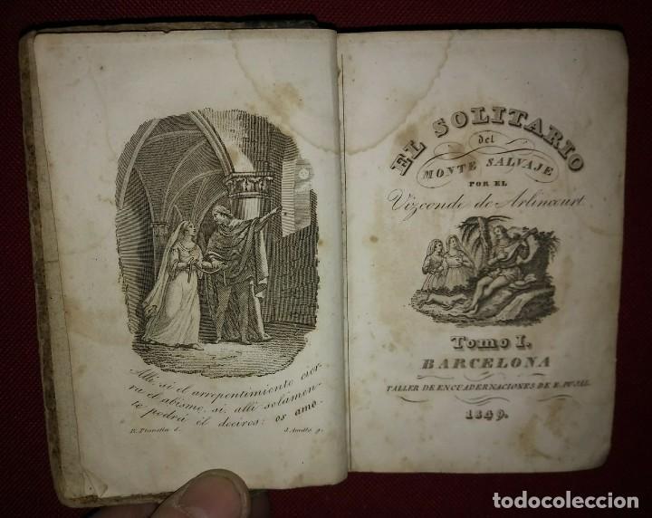 1849 - EL SOLITARIO DEL MONTE SALVAJE - VIZCONDE DE ARLINCOURT - DOS TOMOS EN UNO COMPLETA (Libros antiguos (hasta 1936), raros y curiosos - Literatura - Narrativa - Clásicos)