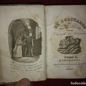 1849 - EL SOLITARIO DEL MONTE SALVAJE - VIZCONDE DE ARLINCOURT - DOS TOMOS EN UNO COMPLETA