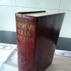 Libros antiguos: 20-WILLIAM SHAKESPEARE, OBRAS COMPLETAS, ETERNAS , AGUILAR, 3º EDICION 1933. Lote 118162423
