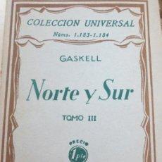 Libros antiguos: NORTE Y SUR TOMO III GASKELL EDIT ESPASA-CALPE AÑO 1930. Lote 118454487