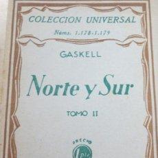 Libros antiguos: NORTE Y SUR TOMO II GASKELL EDIT ESPASA-CALPE AÑO 1930. Lote 118454567