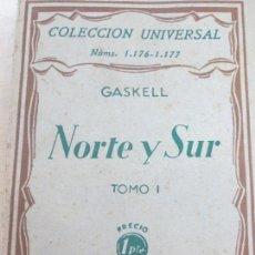 Libros antiguos: NORTE Y SUR TOMO 1 GASKELL EDIT ESPASA-CALPE AÑO 1930. Lote 118454687