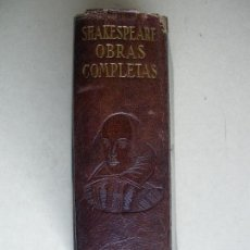 Libros antiguos: OBRAS COMPLETAS. SHAKESPEARE. AGUILAR. Lote 118519587