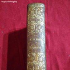 Libros antiguos: LOS TRES MOSQUETEROS ALEJANDRO DUMAS EDICION ILUSTRADA 1860. Lote 118999971