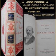 Libros antiguos: PCBROS - LA LEYENDA DE DON JUAN TENORIO - JOSÉ ZORRILLA - 1895 - MONTANER Y SIMÓN. Lote 119391771