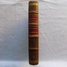 Libros antiguos: LIBRERIA GHOTICA. EDICION LUJOSA DE BENITO PEREZ GALDOS. EL EQUIPAJE DE REY JOSE/UN CORTESANO.1928. Lote 119653379