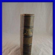 Libros antiguos: EL SABOR DE LA TIERRUCA DE PEREDA EDICION 1889. Lote 119961119