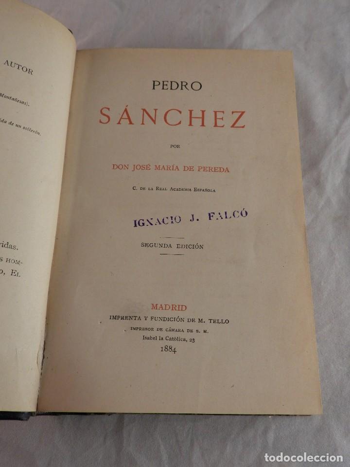 Libros antiguos: PEDRO SANCHEZ POR D. JOSE MARIA DE PEREDA - Foto 3 - 119962083