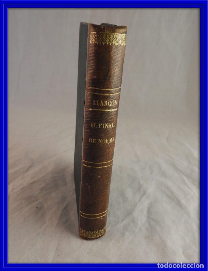 EL FINAL DE NORMA DE PEDRO ANTONIO DE ALARCON (Libros antiguos (hasta 1936), raros y curiosos - Literatura - Narrativa - Clásicos)