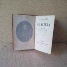 Libros antiguos: A. DE LAMARTINE - GRACIELA - LIBRERÍA DE GARNIER HERMANOS 1885. Lote 119986575
