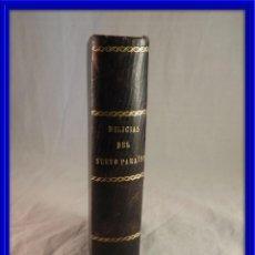 Libros antiguos: DELICIAS DEL NUEVO PARAISO Y COSAS DEL DIA DE JOSE SELGAS EDIC. 1887. Lote 120060791