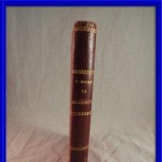 Libros antiguos: LA INCOGNITA DE GALDOS IMPRENTA LA GUIRNALDA 1889. Lote 120117959