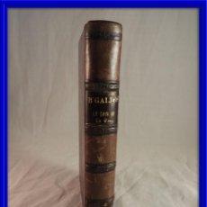 Libros antiguos: LA LOCA DE LA CASA DE PEREZ GALDOS IMPRENTA LA GUIRNALDA 1893. Lote 120118231