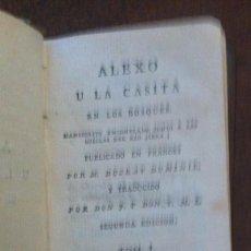 Libros antiguos: ALEXO U LA CASITA EN LOS BOSQUES - DUCRAT DUMINIL - TOMO I, SEGUNDA EDICIÓN, MADRID, 1804. Lote 120127927
