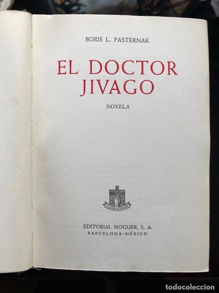 EL DOCTOR JIVAGO EDITORIAL NOGUER, 1958 (Libros antiguos (hasta 1936), raros y curiosos - Literatura - Narrativa - Clásicos)