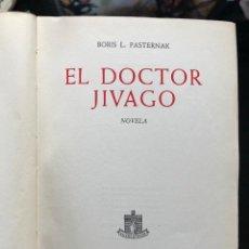 Libros antiguos: EL DOCTOR JIVAGO EDITORIAL NOGUER, 1958. Lote 120329219