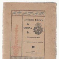 Libros antiguos: NUMULITE A0056 * ASOCIACIÓN LITERARIA DE GERONA GIRONA AÑO XXVI CERTAMEN DE 1897 DESPEGADO DEL LOMO. Lote 120458267