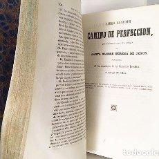 Libros antiguos: STA TERESA : OBRAS (T 1: VIDA DE LA SANTA; CAMINO DE PERFECCIÓN Y AVISOS A SUS MONJAS) M., 1851. . Lote 120820263