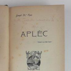 Libros antiguos: APLÈC. EJEMPLAR 42. JOSEPH Mª ROCA. BARCELONA. 1912.. Lote 121020235