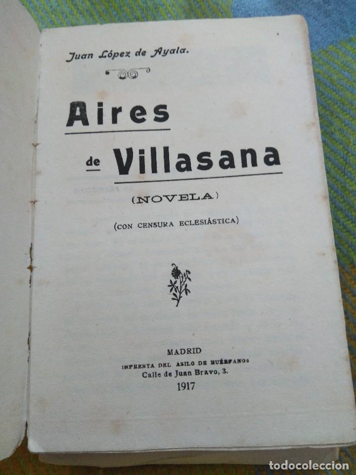 Libros antiguos: 1917. Muy raro. Aires de Villasana. Juan López de Ayala. - Foto 2 - 121254763