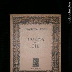 Libros antiguos: F1 POEMA DEL CID CLASICOS EBRO ZARAGOZA. Lote 121362771
