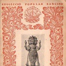 Libros antiguos: EL MAHABARATA (BARCINO, 1935) EN CATALÁN. Lote 121889787