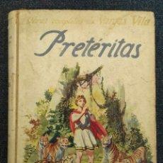 Libros antiguos: PRETÉRITAS. 1930. Lote 121958384