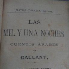 Libros antiguos: LAS MIL Y UNA NOCHES. GALLANT. TOMO I. VALENCIA, 1875. Lote 121974299