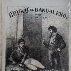 Libros antiguos: BRUNO EL BANDOLERO-EL LADRÓN DE LA CORTE-ACTEA Y NERÓN. DUMAS, GALERÍA LITERARIA. 1859. Lote 121982183