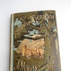 Libros antiguos: EL SABOR DE LA TIERRUCA - JOSE MARIA DE PEREDA - ED. C.VERDAGUER - 1882- PRIMERA EDICION. Lote 121996475