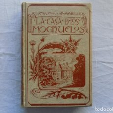 Libros antiguos: LIBRERIA GHOTICA. EUGENIA MARLITT. LA CASA DE LOS MOCHUELOS. 1905. MONTANER Y SIMON. MUCHOS GRABADOS. Lote 122199691