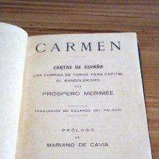 Libros antiguos: CARMEN. CARTAS DE ESPAÑA. PROSPERO MERIMÉE. BIBLIOTECA DE EL SOL. MEDIDAS 12 X 16,5 X 1,5 CM. S/F.. Lote 122460659