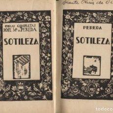 Libros antiguos: PEREDA, JOSÉ MARÍA. SOTILEZA. S.L.: S.N., S.D.. Lote 122828203