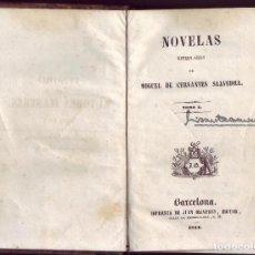Old books - NOVELAS EJEMPLARES. Tomo I. Miguel de Cervantes Saavedra. Barcelona. Imp. Juan Oliveres, Ed. 1844. - 122885607