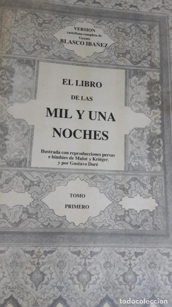 Libros antiguos: Las mil y una noches, 2 tomos, version de Blasco Ibañez, Ediciones Jover - Foto 4 - 123345083