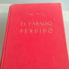 Libros antiguos: EL PARAISO PERDIDO-- JOHN MILTON--LIBRERIA BERGUA-1933-CARTONE-TERCIOPELO. Lote 123408983
