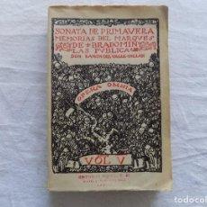 Libros antiguos: LIBRERIA GHOTICA. VALLE-INCLAN. SONATA DE PRIMAVERA. MEMORIAS DEL MARQUES BRADOMIN. 1940.. Lote 124194639