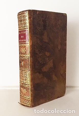 FRAY LUIS DE GRANADA : LA GUIDE DES PECHEURS (LYON, 1817) GUÍA DE PECADORES (Libros antiguos (hasta 1936), raros y curiosos - Literatura - Narrativa - Clásicos)