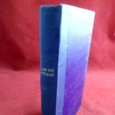 Libros antiguos: BIBLIOTECA DE GRANDES NOVELAS RAMÓN SOPENA. LAS DOS RIVALES. MARC MARIO. Lote 124409727