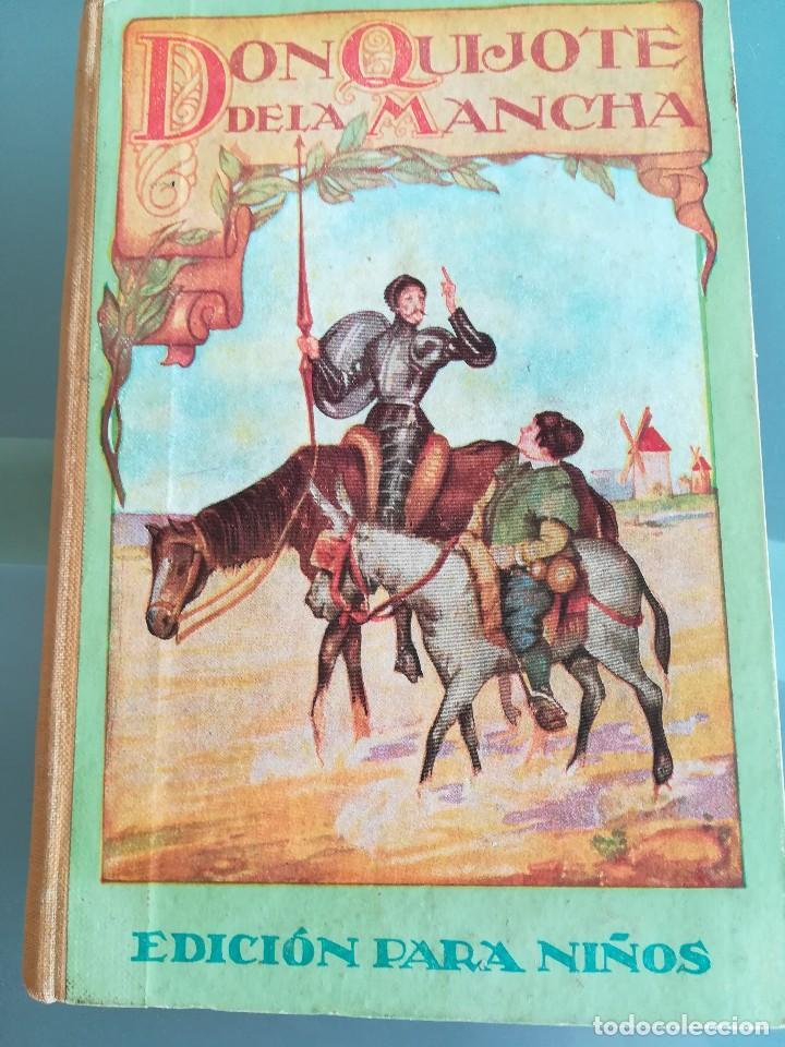 DON QUIJOTE DE LA MANCHA-EDICION PARA NIÑOS-DALMAU CARLES, PLA 1ª EDICION SIN FECHA-MAGNIFICO 1925 ? (Libros antiguos (hasta 1936), raros y curiosos - Literatura - Narrativa - Clásicos)