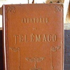 Libros antiguos: LAS AVENTURAS DE TELEMACO HIJO DE ULISES. FENELÓN 1909. Lote 125210683