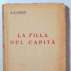 Libros antiguos: PUIXKIN, A.S. - LA FILLA DEL CAPITÀ - BARCELONA C. 1920. Lote 125251966